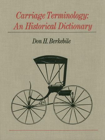 Carriage Terminology by Don H. Berkebile
