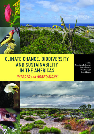 Climate Change, Biodiversity, and Sustainability in the Americas by