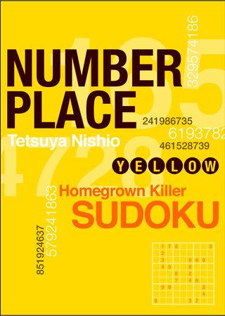 Number Place: Yellow by Tetsuya Nishio