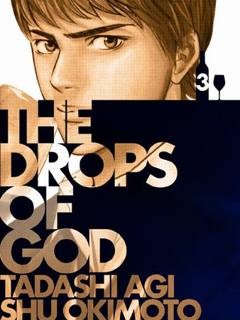Drops of God, Volume '03 by Tadashi Agi