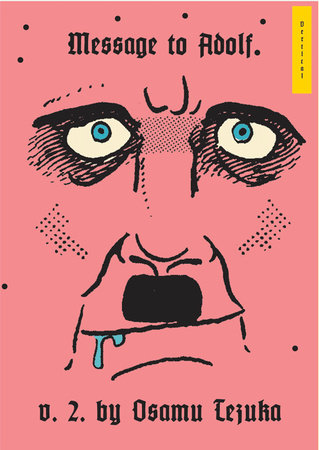 Message to Adolf, Part 2 by Osamu Tezuka