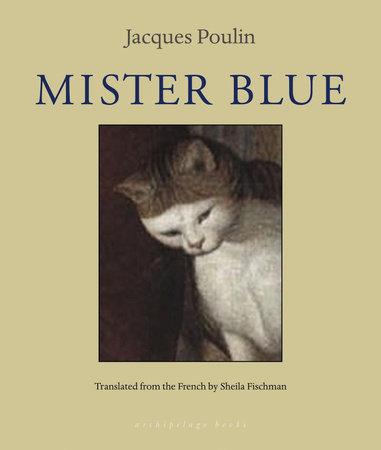 Mister Blue by Jacques Poulin