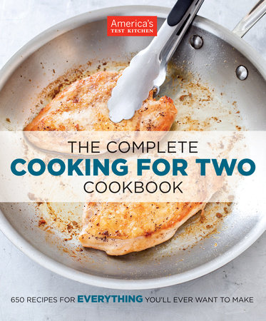 The Complete Cooking for Two Cookbook by