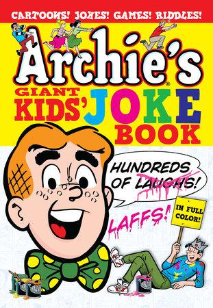 Archie's Giant Kids' Joke Book by Archie Superstars