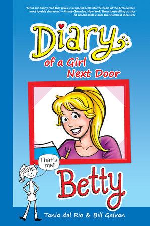 Diary of a Girl Next Door: Betty by Tania del Rio