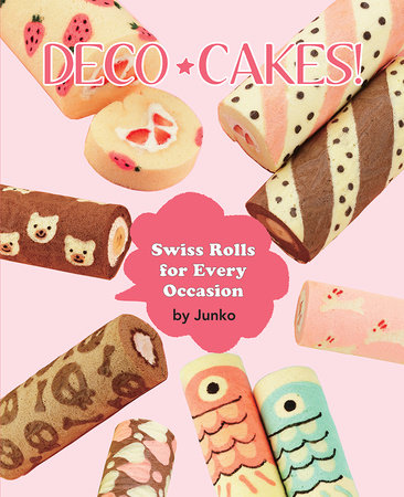 Deco Cakes! by Junko
