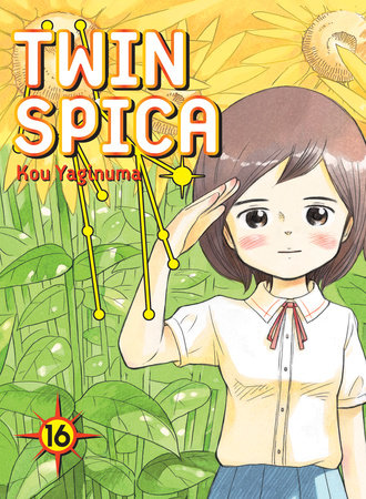 Twin Spica, Volume 16 by Kou Yaginuma
