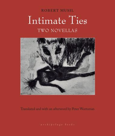 Intimate Ties by Robert Musil