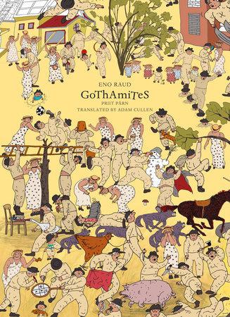 The Gothamites by Eno Raud