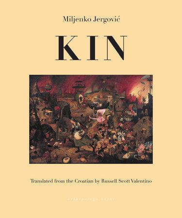 Kin by Miljenko Jergovic