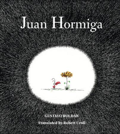 Juan Hormiga by Gustavo Roldan