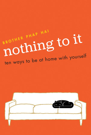 Nothing To It by Brother Phap Hai