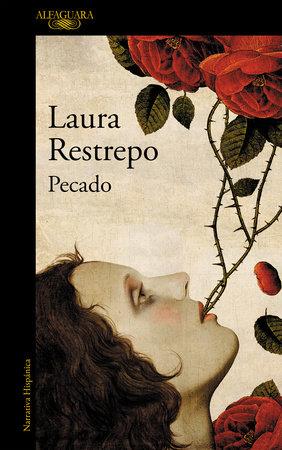 Pecado / Sin by Laura Restrepo