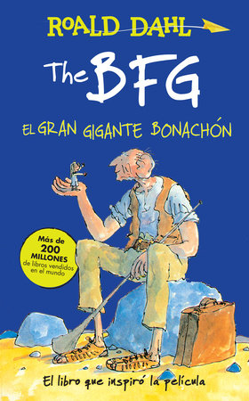 The BFG - El gran gigante bonachón / The BFG by Roald Dahl