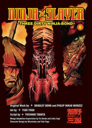 Ninja Slayer, Part 6 by Bradley Bond