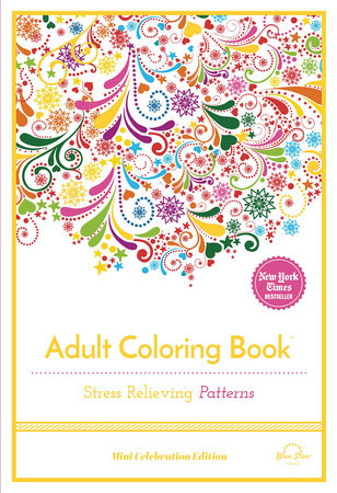 Stress Relieving Patterns by Blue Star Press