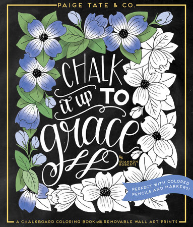 Chalk It Up To Grace by