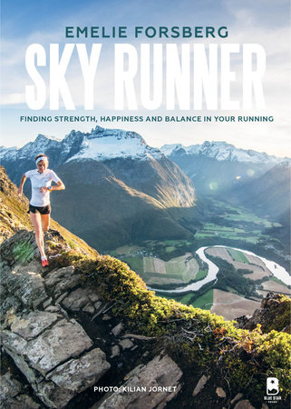 Sky Runner by Emelie Forsberg