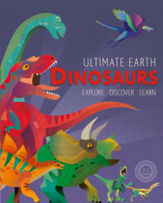 Ultimate Earth: Dinosaurs