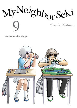 My Neighbor Seki, 9 by Takuma Morishige
