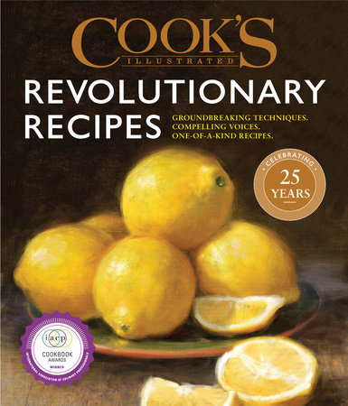 Cook's Illustrated Revolutionary Recipes by