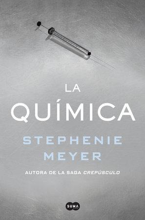 La química  / The Chemist by Stephenie Meyer