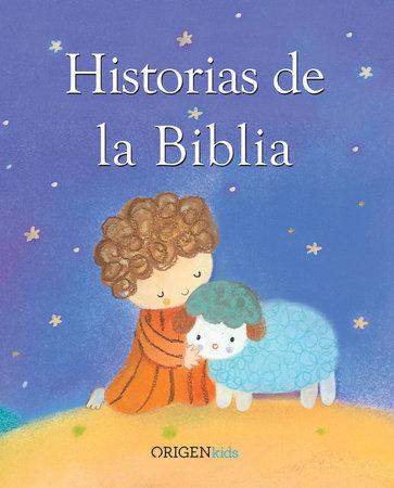 Historias de la Biblia / My Bible Story Book by Sophie Piper