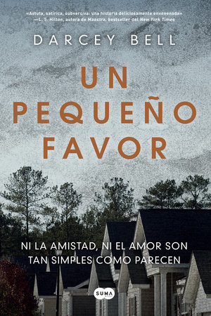 Un pequeño favor /A Simple Favor by Darcey Bell