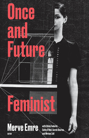 Once and Future Feminist by