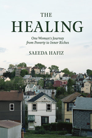 The Healing by Saeeda Hafiz