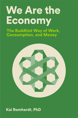 We Are the Economy by Kai Romhardt