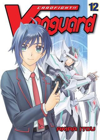 Cardfight!! Vanguard, Volume 12 by Akira Itou