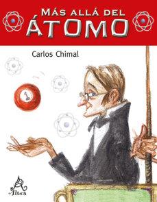 Más allá del átomo / Beyond the Atom