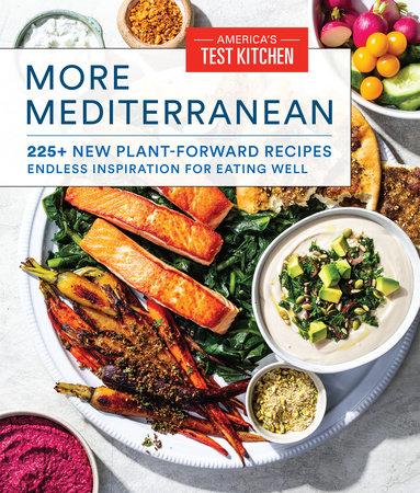 More Mediterranean by America's Test Kitchen