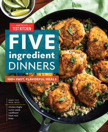 Five-Ingredient Dinners by America's Test Kitchen