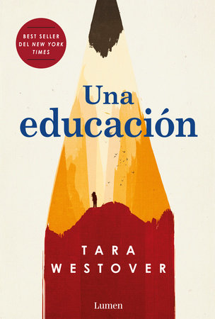 Una educación / Educated: A Memoir by Tara Westover
