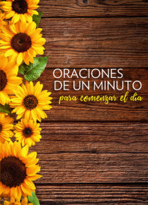 Oraciones de un minuto para comenzar el día / One Minute Prayers to Start Your Day