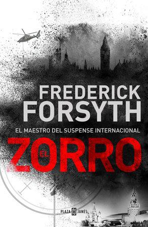 El zorro / The Fox by Frederick Forsyth