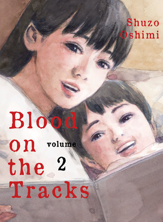 Blood on the Tracks, volume 2 by Shuzo Oshimi