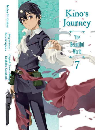 Kino's Journey- The Beautiful World, volume 7 by Keiichi Sigsawa