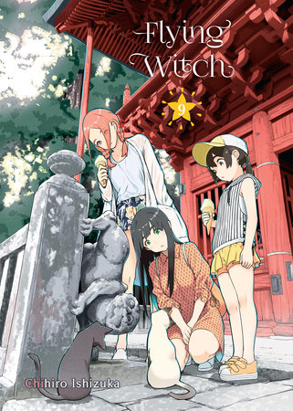 Flying Witch, 9 by Chihiro Ishizuka