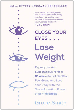 Close Your Eyes, Lose Weight