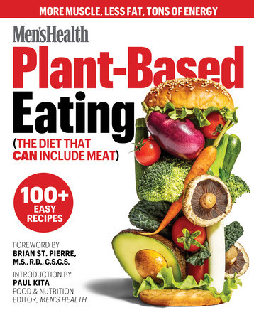 Men's Health Plant-Based Eating by