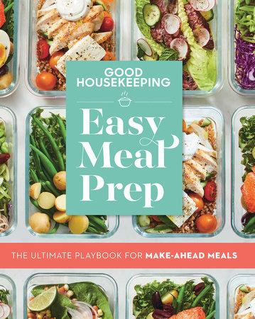 Good Housekeeping Easy Meal Prep by