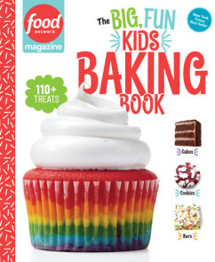 Food Network Magazine: The Big, Fun Kids Baking Book