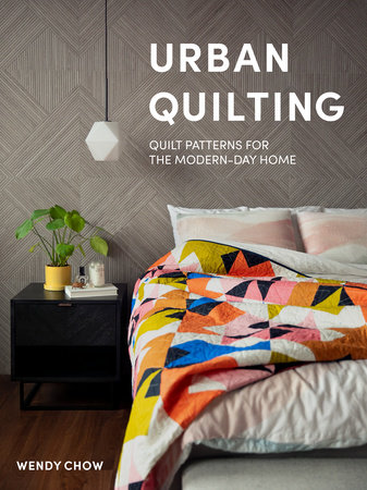 Urban Quilting by Wendy Chow
