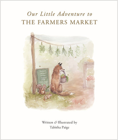 Our Little Adventure to the Farmers Market by Tabitha Paige
