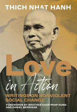 Love in Action by Thich Nhat Hanh