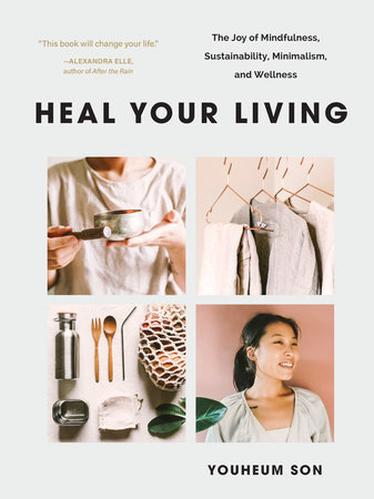 Heal Your Living by Youheum Son