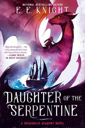 Daughter of the Serpentine by E.E. Knight